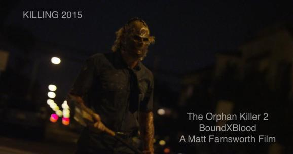 The Orphan Killer 2 Bound x Blood Slaying you 2015 A Matt Farnsworth Creation Full Fathom 5 Studios