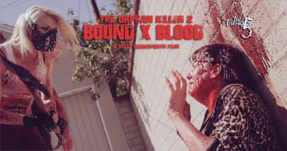 Killing 2015 The Orphan Killer 2 Bound x Blood A Matt Farnsworth Creation Full Fathom Five Studios